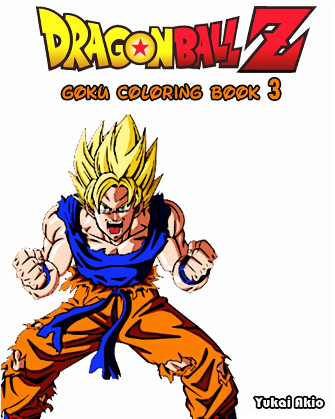 - DragonBall Z : GOKU Coloring Book (Vol.3): Coloring Book: Akio