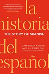 The Story of Spanish Kindle Edition