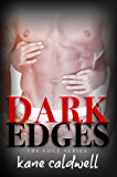 DARK EDGES (The Edge Series Book 1)