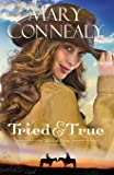 Tried and True (Wild at Heart) (Volume 1)