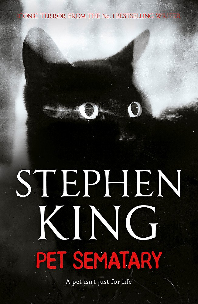 Pet Sematary  King's  1 Bestseller – Soon To Be A Major Motion Picture
