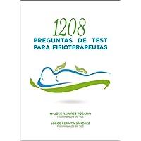 1208 PREGUNTAS DE TEST PARA FISIOTERAPEUTAS