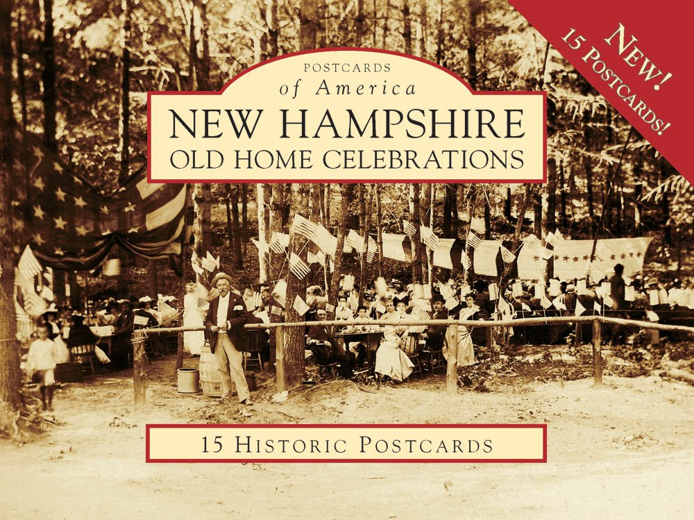 New Hampshire Old Home Celebrations (Images of America)