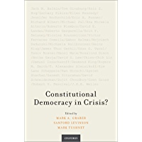 Constitutional Democracy in Crisis? (English Edition)