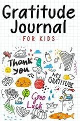 Gratitude Journal for Kids: Children happiness notebook (Stocking Stuffer Gift Ideas) Paperback