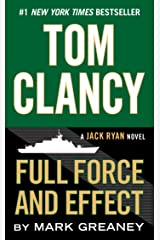 Tom Clancy Full Force and Effect (Jack Ryan Universe Book 18) Kindle Edition