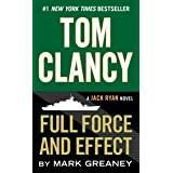Tom Clancy Full Force and Effect (A Jack Ryan Novel Book 14)
