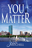 You Matter (English Edition)