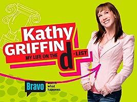 Kathy Griffin: My Life on the D List Season 2
