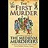 The First Murder (Medieval Murderers Book 8)