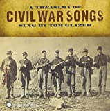 A Treasury of Civil War Songs + 20 Page Booklet