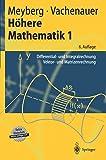 Höhere Mathematik 1: Differential- und Integralrechnung Vektor- und Matrizenrechnung (Springer-Lehrbuch) (German Edition)