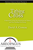Tithing after the Cross (Areopagus Critical Christian Issues Book 7)