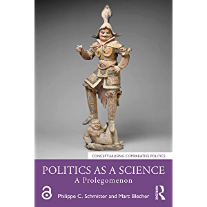 Politics as a Science: A Prolegomenon (Conceptualising Comparative Politics)
