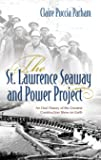 The St. Lawrence Seaway and Power Project: An