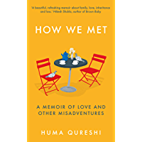 How We Met: A Memoir of Love and Other Misadventures, 'Will add sunshine to your year'. Stylist, best non-fiction 2021