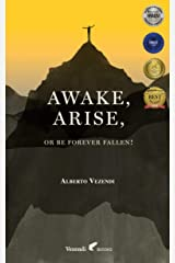 Awake, Arise, Or Be Forever Fallen!: Fall, Awakening, and Rise of a Young Anorexic Male Kindle Edition