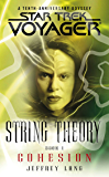 String Theory Book One: Cohesion (Star Trek: Voyager)
