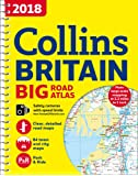 2018 Collins Big Road Atlas Britain (Collins Road Atlas)