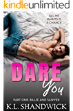 DARE You: A Second Chance reverse age gap romance, Duet Part One Billie and Sawyer (Unchained Attraction Book 1)