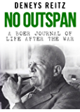 No Outspan: A Boer Journal of Life after the War