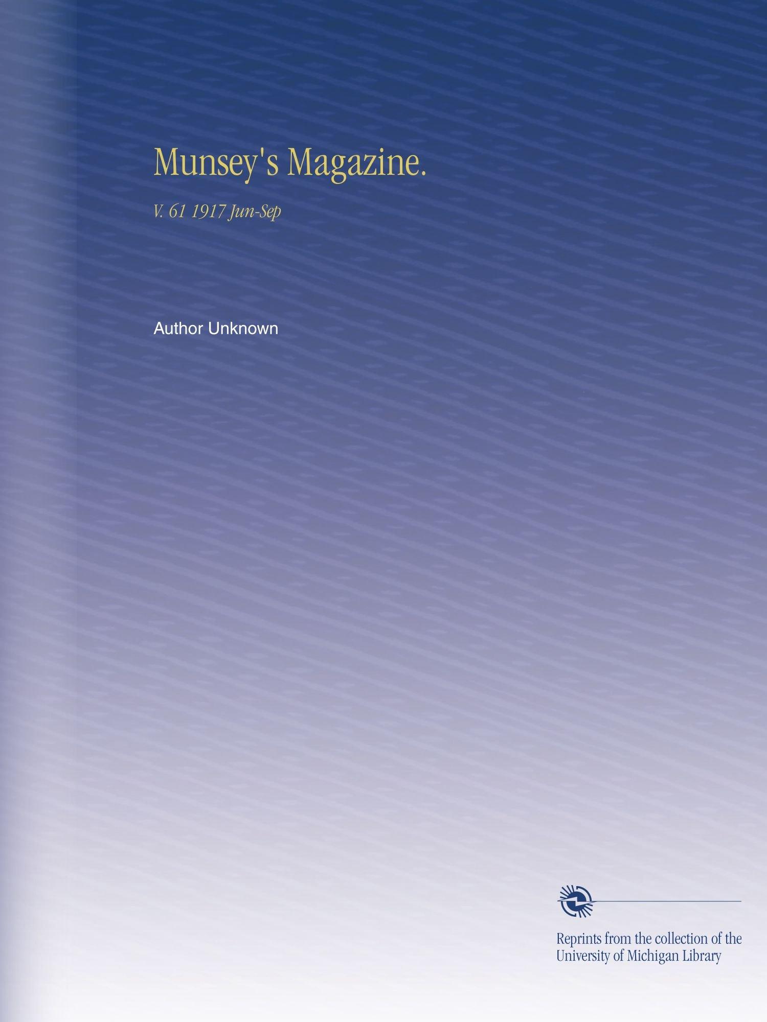 Munsey's Magazine.: V. 61 1917 Jun-Sep pdf