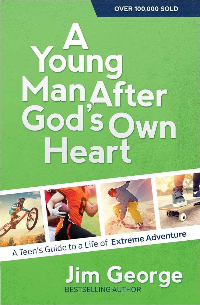 Amazon Com A Young Man After God S Own Heart A Teen S Guide To A