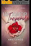Um Amor Inesperado (Amores traçados)