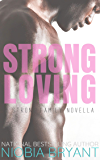 Strong Loving (Strong Family Book 9)