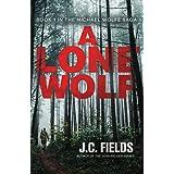 A Lone Wolf (The Michael Wolfe Saga Book 1)