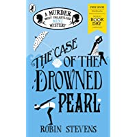 The Case of the Drowned Pearl: A Murder Most Unladylike Mini-Mystery: World Book Day 2020 (Murder Most Unladylike Mystery)