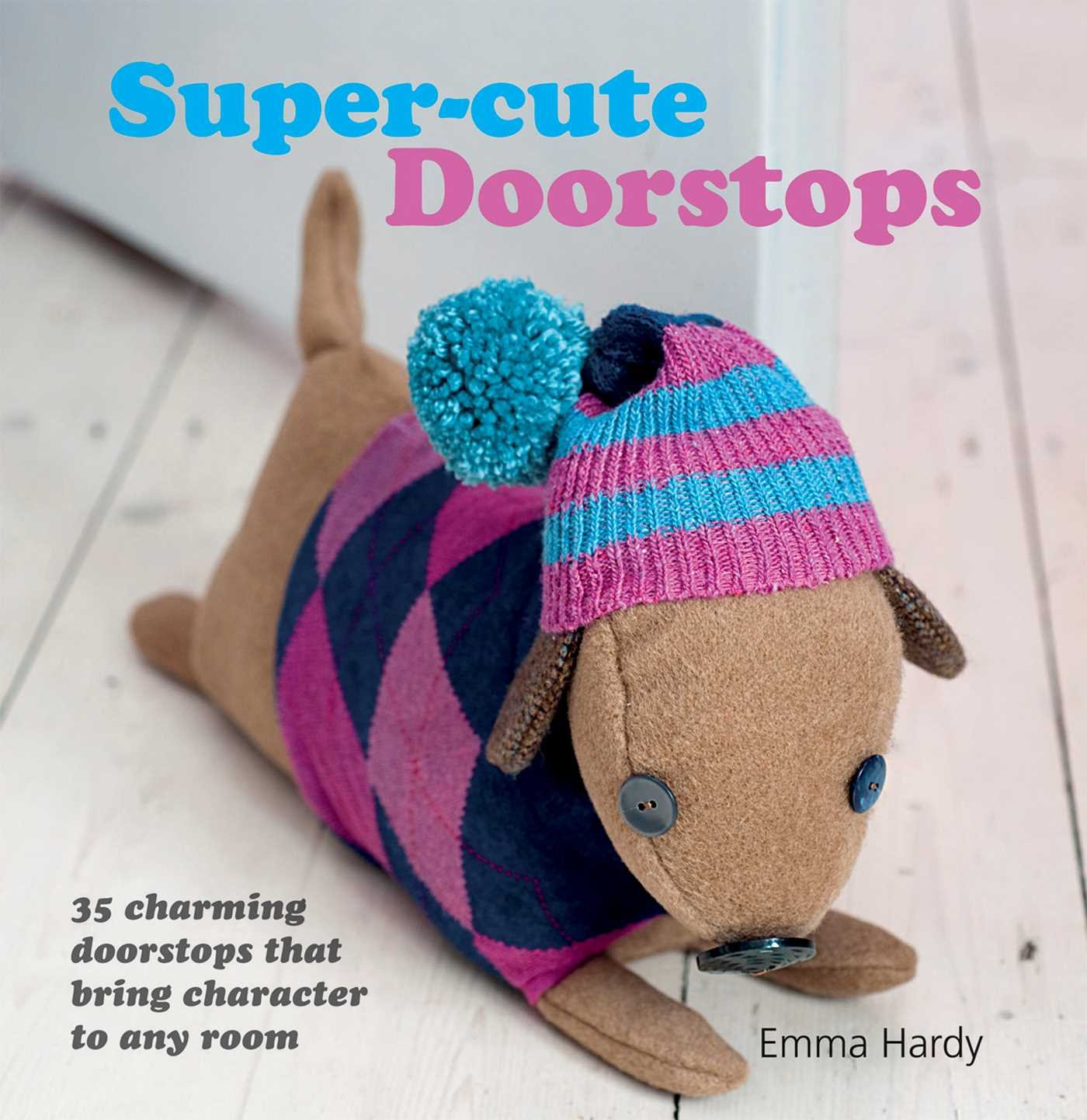 stylist and luxury decorative door stoppers. Super cute Doorstops  35 Charming that Bring Character to Any Rom Emma Hardy 0499991610891 Amazon com Books