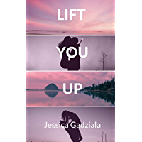 Lift You Up (Rivers Brothers Book 1) (English Edition)