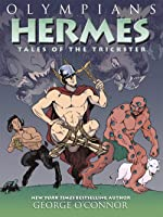 Olympians: Hermes: Tales Of The