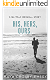 His, Hers, Ours (Mortimer Book 1)