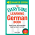 The Everything Learning German Book: Speak, write, and understand basic German in no time (Everything®) (English Edition)