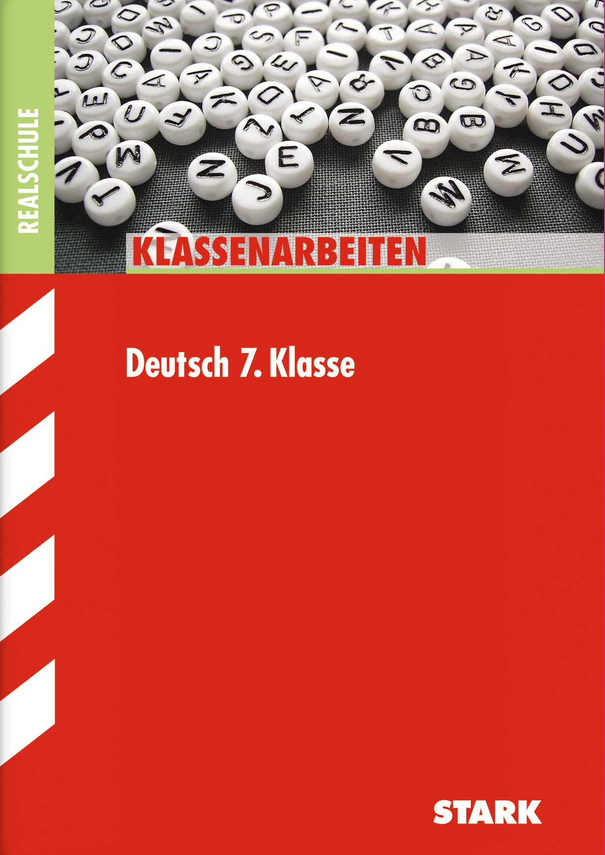 Klassenarbeiten Deutsch: Klassenarbeiten Realschule - Deutsch 7. Klasse