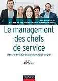 Le management des chefs de service dans le secteur social et médico-social: Repères, enjeux, perspectives