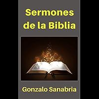 Sermones de la Biblia: Estudios cristianos para predicar (Spanish Edition)