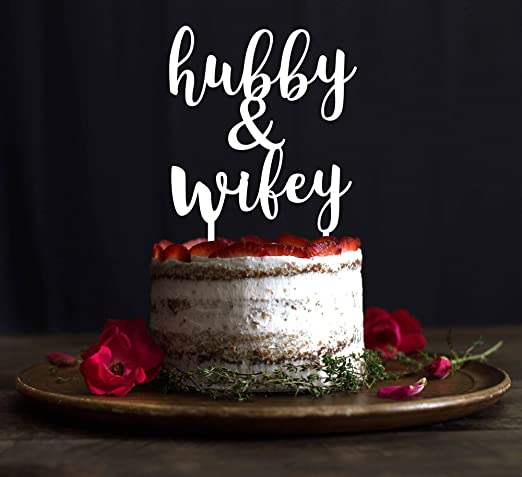 Amazon Com Hubby And Wifey Cake Topper Wedding Cake Topper
