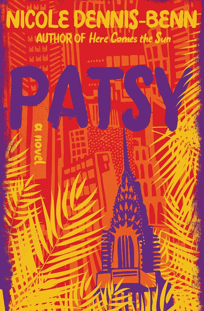 Amazon.com: Patsy: A Novel (9781631495632): Dennis-Benn, Nicole: Books