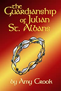 The Guardianship of Julian St. Albans (Consulting Magic Book 3)