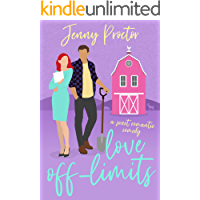 Love Off-Limits: A Sweet Romantic Comedy (Some Kind of Love)