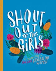 Shout Out! Celebrating 50 Remarkable Australian Women