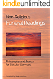Non-Religious Funeral Readings: Philosophy and Poetry for Secular Services (English Edition)