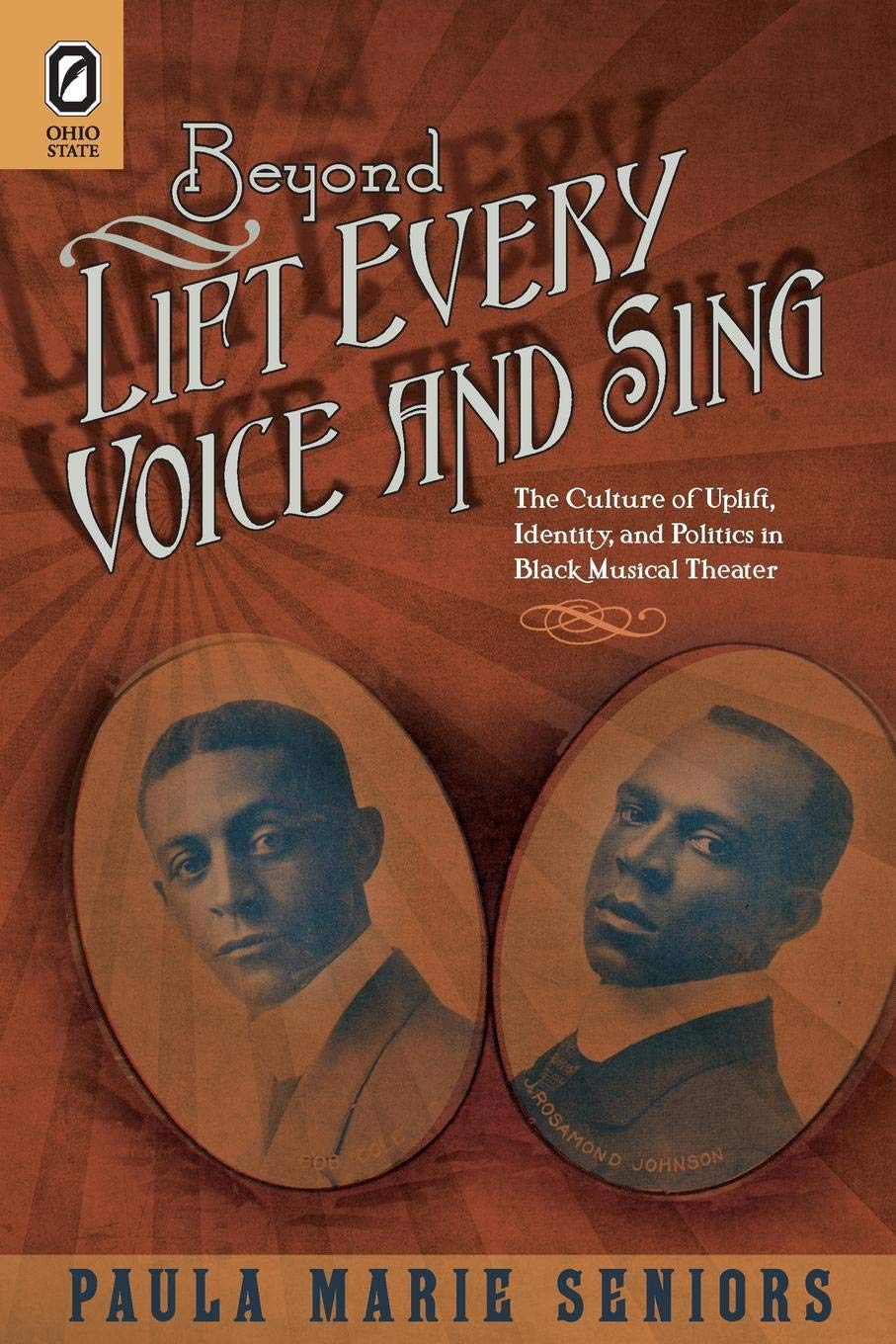 Beyond Lift Every Voice and Sing: The Culture of Uplift, Identity, and Politics in Black Musical Theater (Black Performance and Cultural Criticism) PDF