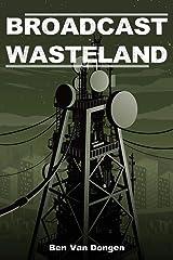 Broadcast Wasteland (Synthetic Albatross) Paperback