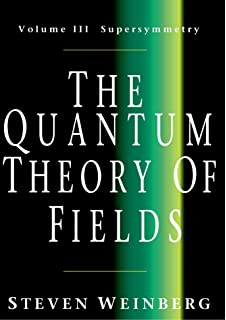 The quantum theory of fields volume 2 modern applications steven the quantum theory of fields volume 3 supersymmetry fandeluxe Gallery