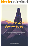 Gebete des Erwachens: 52 wirksame Gebete, die Glück, Frieden, Reichtum & Erfolg schenken