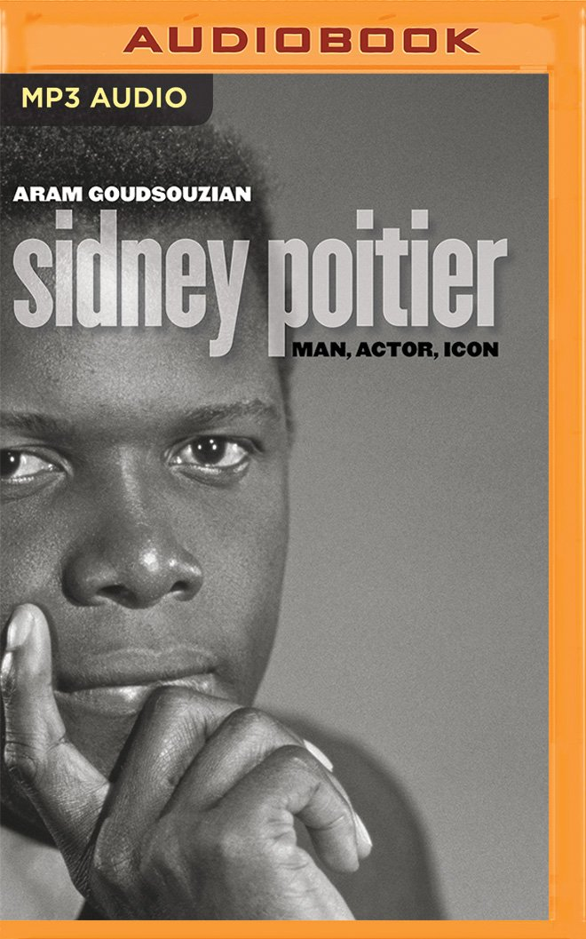 Download Sidney Poitier: Man, Actor, Icon PDF